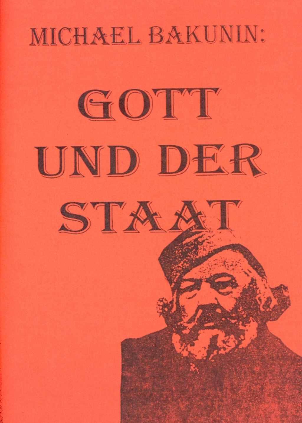Bakunin Gott und Staat