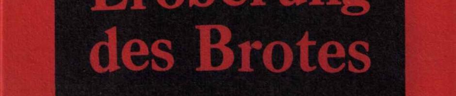Kropotkin Eroberung Brot