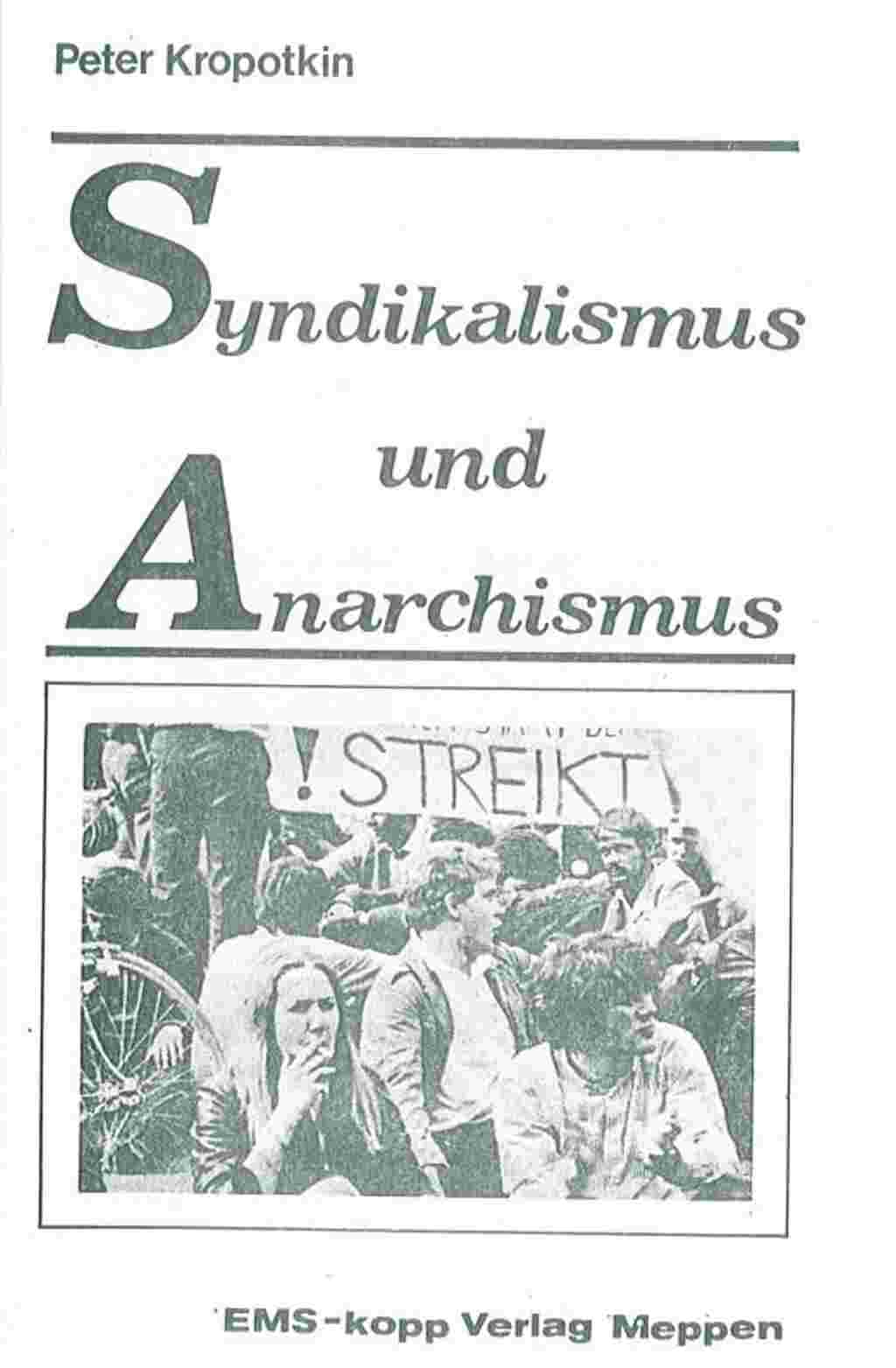 Kropotkin Syndikalismus