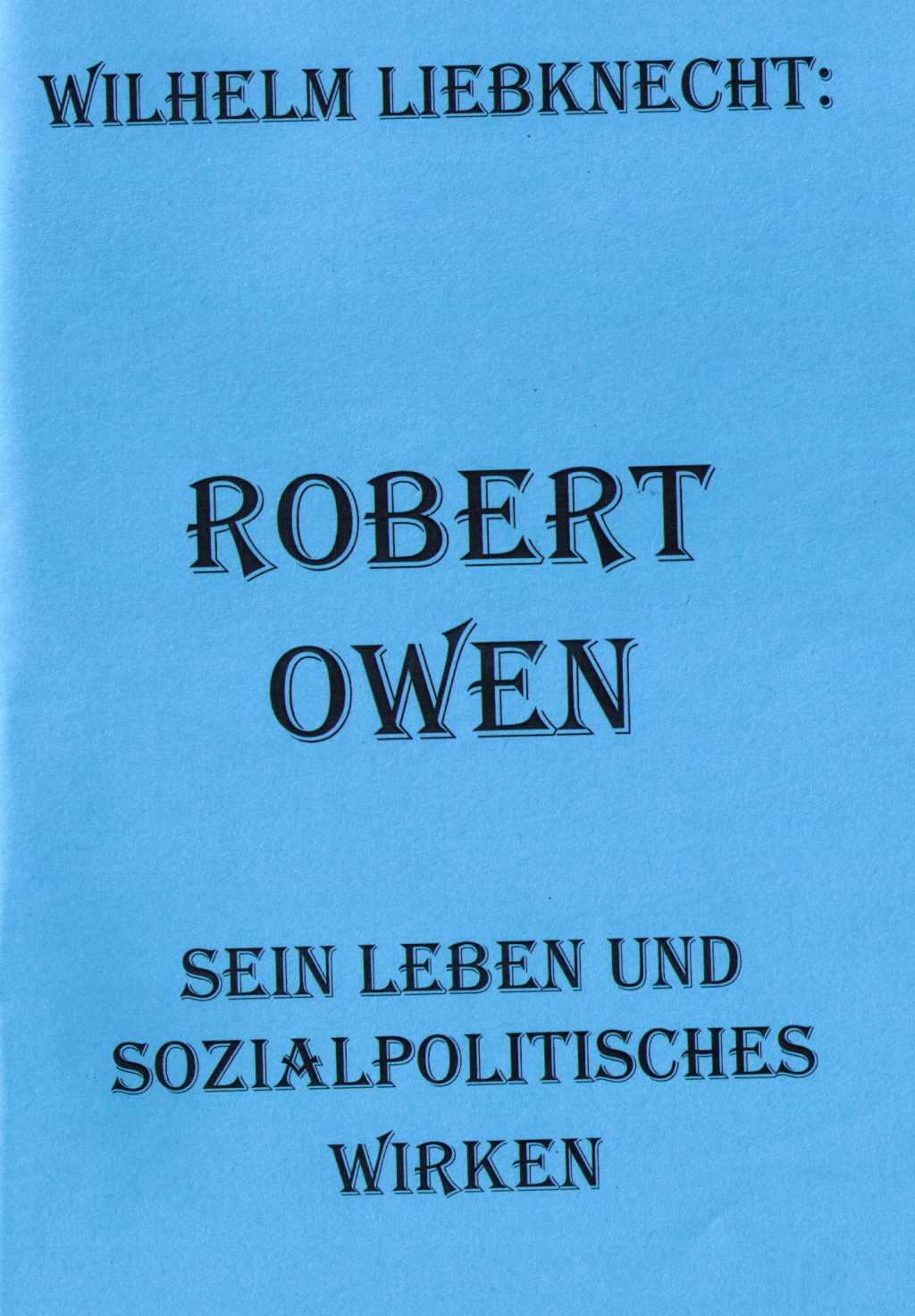 Liebknecht Robert Owen