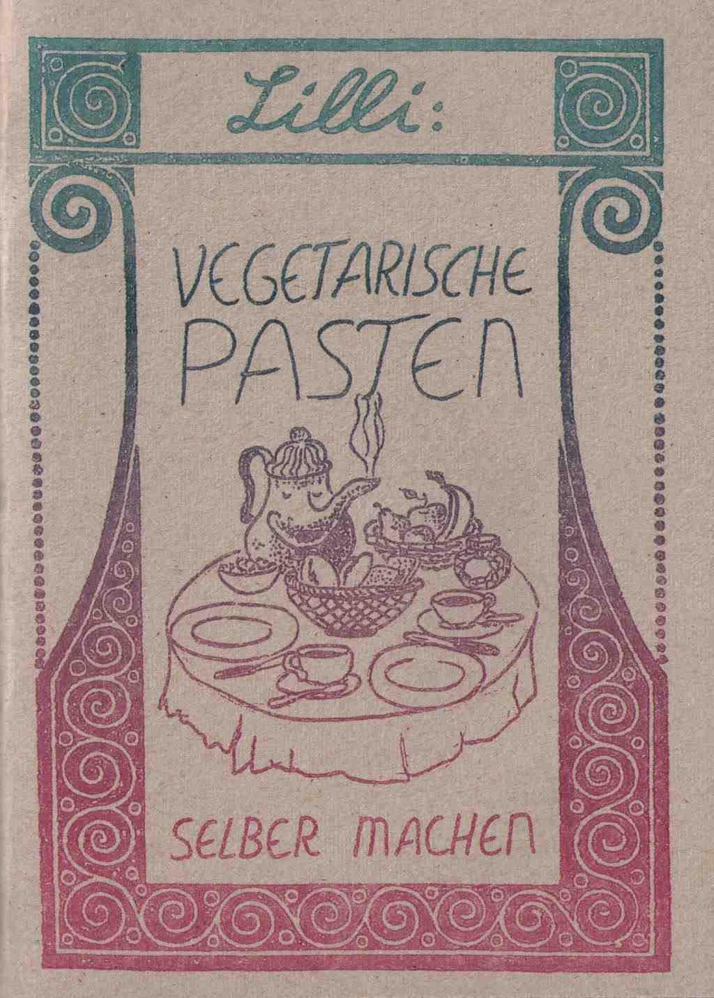 Lillis Vegetarische Pasten