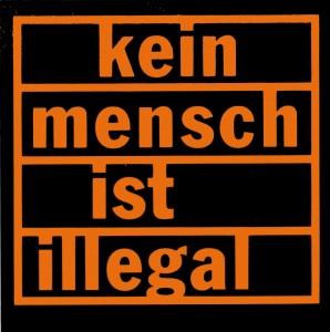 Kleber Kein Mensch illegal