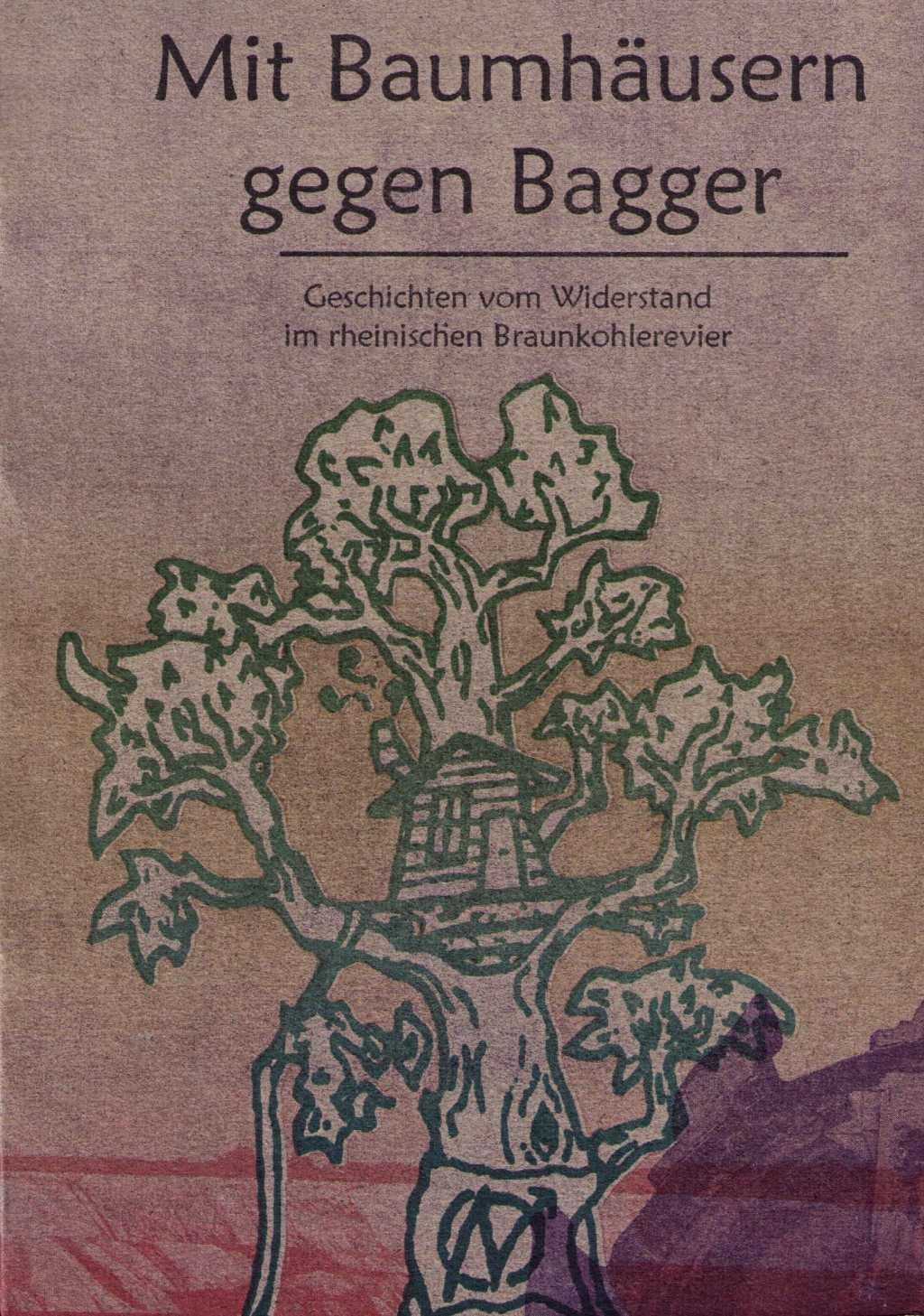 [Buchcover: Mit Baumhäusern gegen Bagger]