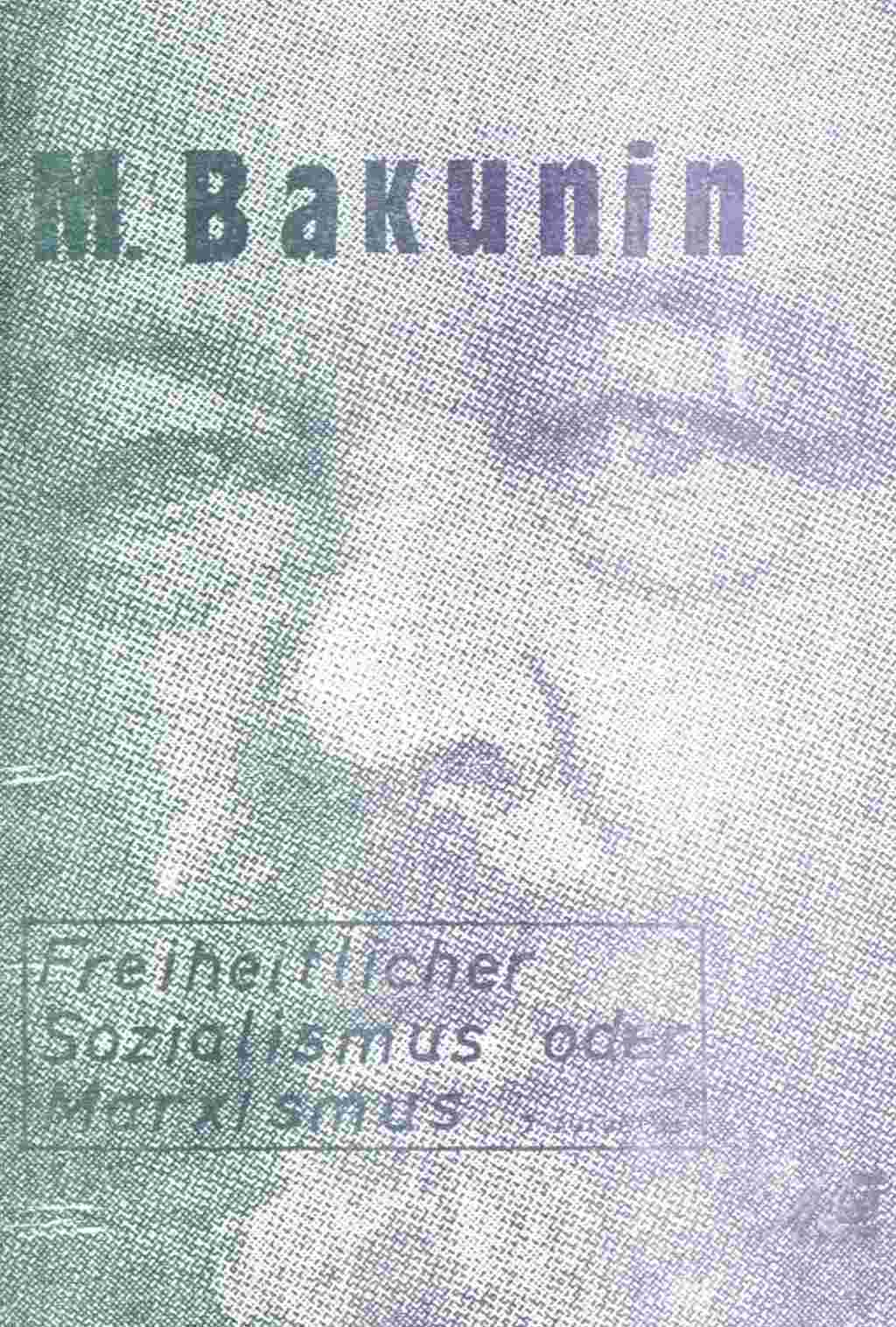 Bakunin Sozialismus