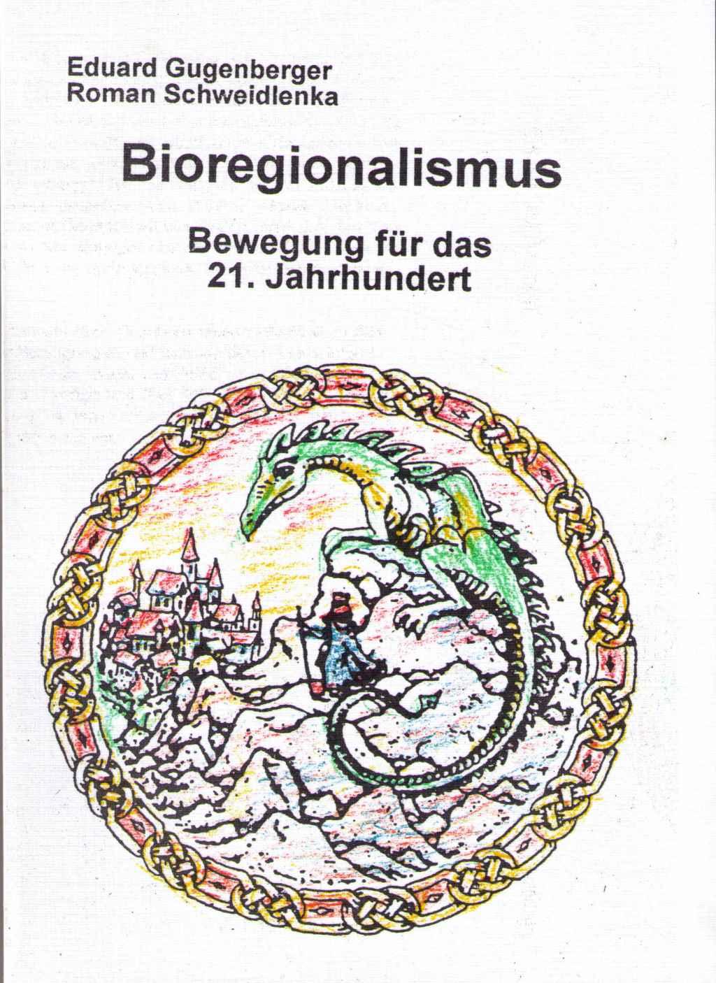Bioregionalismus