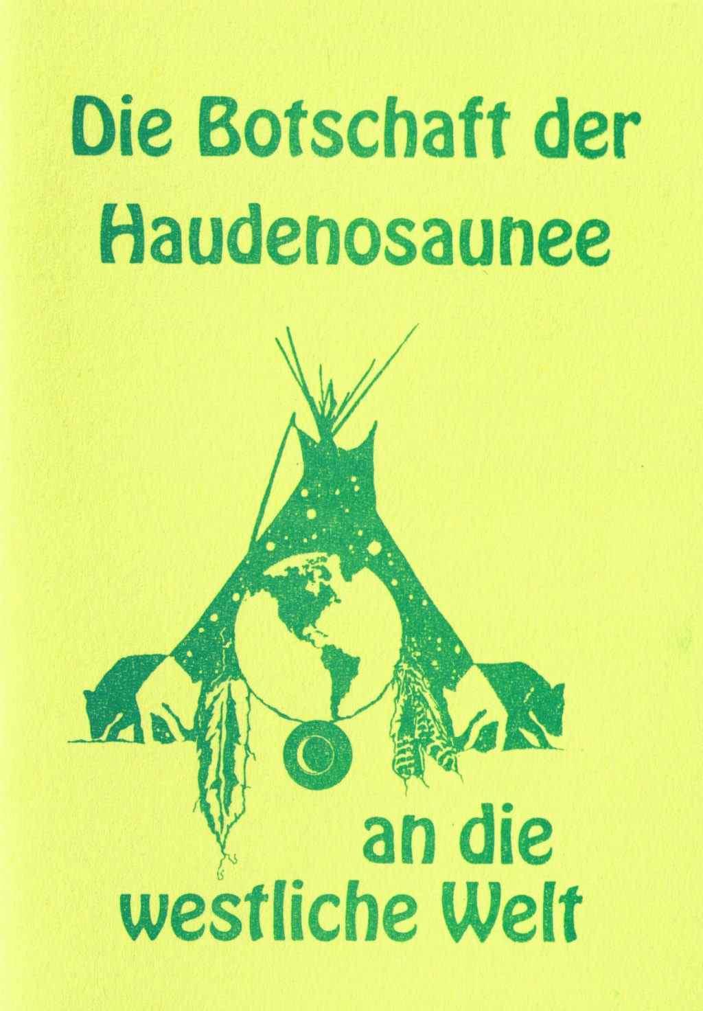 Botschaft der Haudenosaunee