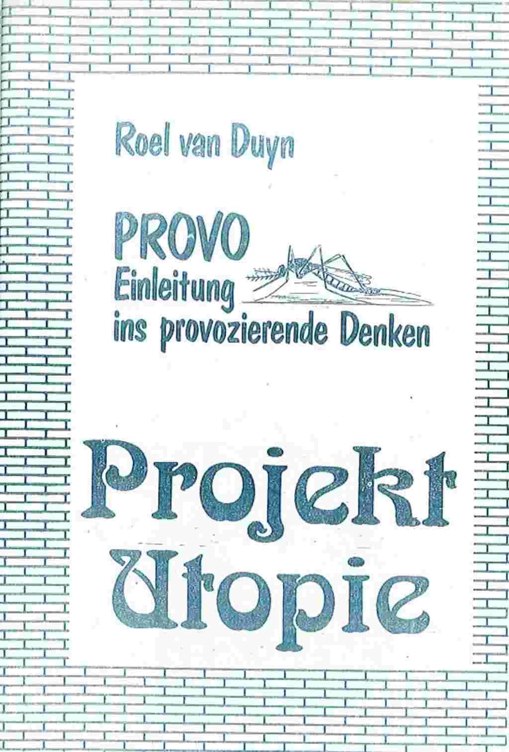 Roel van Duyn Provo