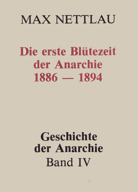 Nettlau Blütezeit Anarchie