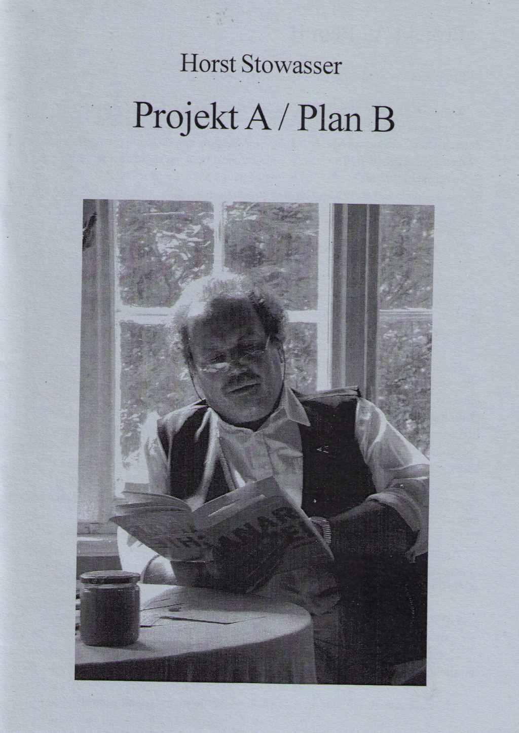 Stowasser Plan B