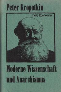 Kropotkin Moderne Wissenschaft